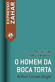 O homem da boca torta: Um caso de Sherlock Holmes