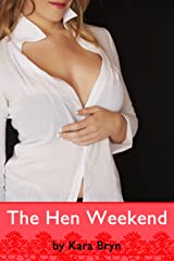 The Hen Weekend Kindle Edition