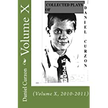 COLLECTED PLAYS of DANIEL CURZON (Volume IV 1988-1991)