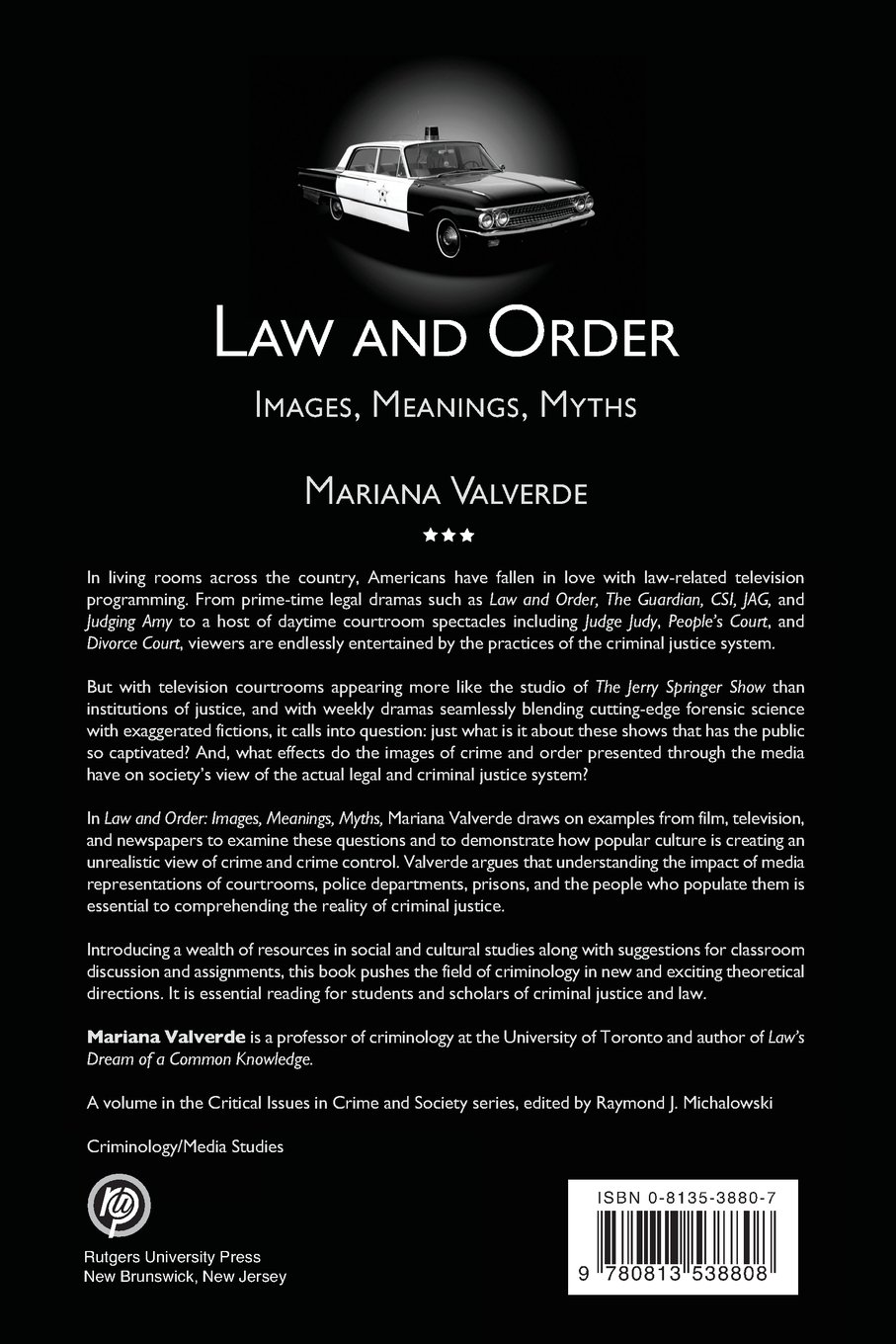 Law and Order: Images, Meanings, Myths (Critical Issues in Crime and  Society): Mariana Valverde: 9780813538808: Amazon.com: Books