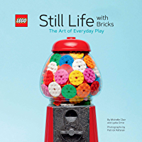 LEGO Still Life with Bricks: The Art of Everyday Play book cover