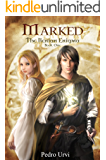 Marked (The Ilenian Enigma, Book 1) : An Epic Fantasy Action Adventure