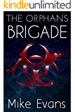 The Orphans Brigade By Mike Evans