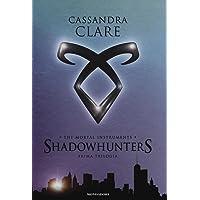 The mortal instruments. Shadowhunters. Prima trilogia: Città di ossa-Città di cenere-Città di vetro
