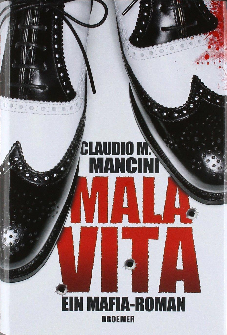 Mala Vita: Ein Mafia-Roman