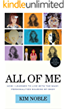 All of Me: How I Learned to Live with the Many Personalities Sharing My Body