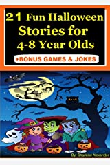 21 Fun Halloween Stories for 4-8 Year Olds (Perfect for Bedtime & Young Readers) Kindle Edition
