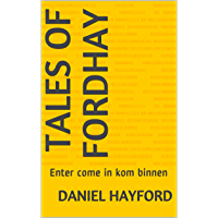 Tales of Fordhay: Enter come in kom binnen (English Edition)