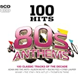 100 Hits 80s Anthems