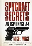 Spycraft Secrets: An Espionage A-Z