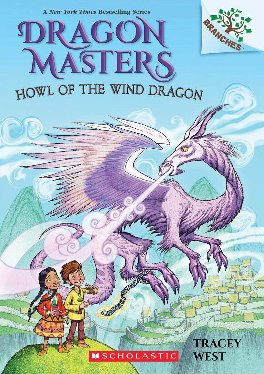 Howl of the Wind Dragon: A Branches Book (Dragon Masters #20) (20)