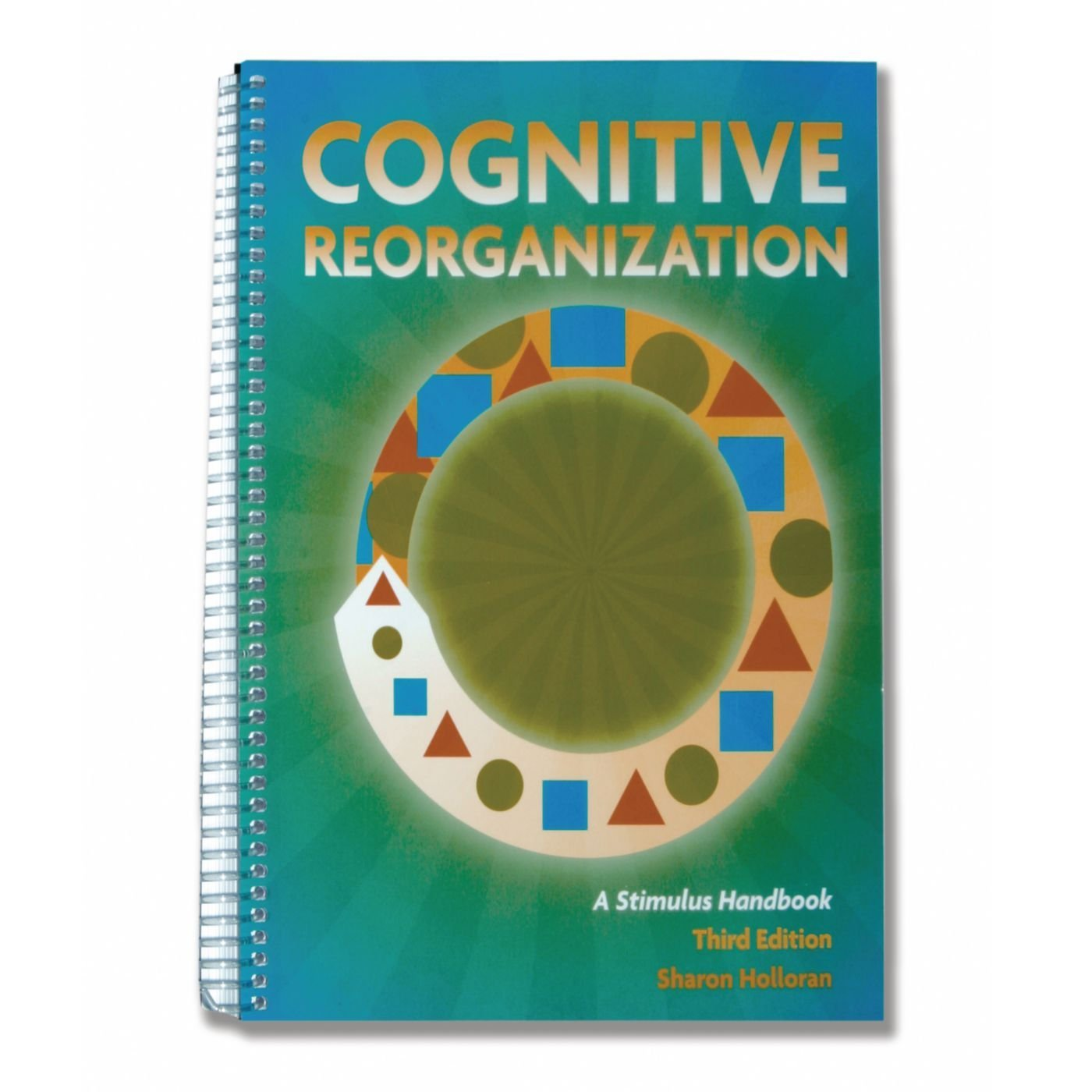 Cognitive Reorganization, 3rd Edition
