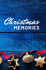 Christmas Memories: 6x9 Blank Lined Notebook to Share Your Favorite Holiday Memories Paperback