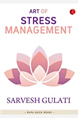 Art of Stress Management (Rupa Quick Reads) Kindle Edition
