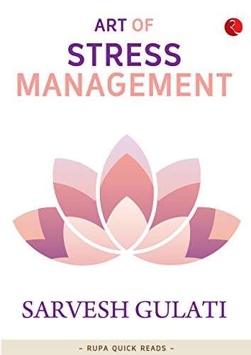 Art of Stress Management (Rupa Quick Reads)