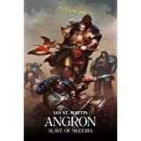 Angron: Slave of Nuceria: Slave of Nuceria (11) (The Horus Heresy: Primarchs)