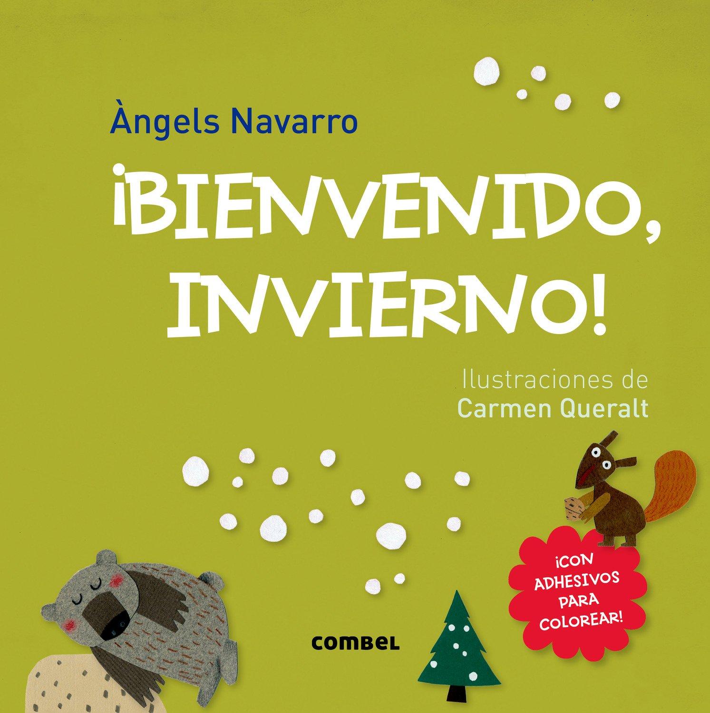 ¡Bienvenido invierno! (¡Bienvenidas, estaciones!) (Spanish Edition) ebook