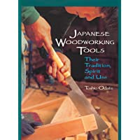 JAPANESE WDWK TOOLS: Their Tradition, Spirit and Use