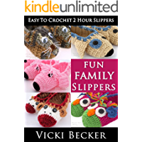Fun Family Slippers (Easy To Crochet 2 Hour Slippers Book 3) book cover