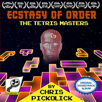Chris Pickolick Ecstasy Of Order The Tetris Masters Original