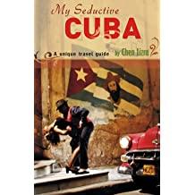 My Seductive Cuba Oct 13, 2011