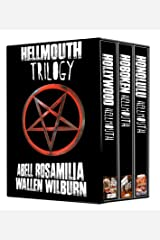 Hellmouth Trilogy Kindle Edition