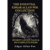 The Essential Edgar Allan Poe Collection: His Best-Loved Tales and His Complete Poems