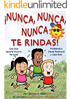 Childrens Spanish book: ¡Nunca, Nunca, Nunca Te Rindas! Modelando a Usain