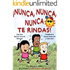 Children's Spanish book: ¡Nunca, Nunca, Nunca Te Rindas! Modelando a Usain Bolt y Derek Redmond (Cuentos para Niños, Children