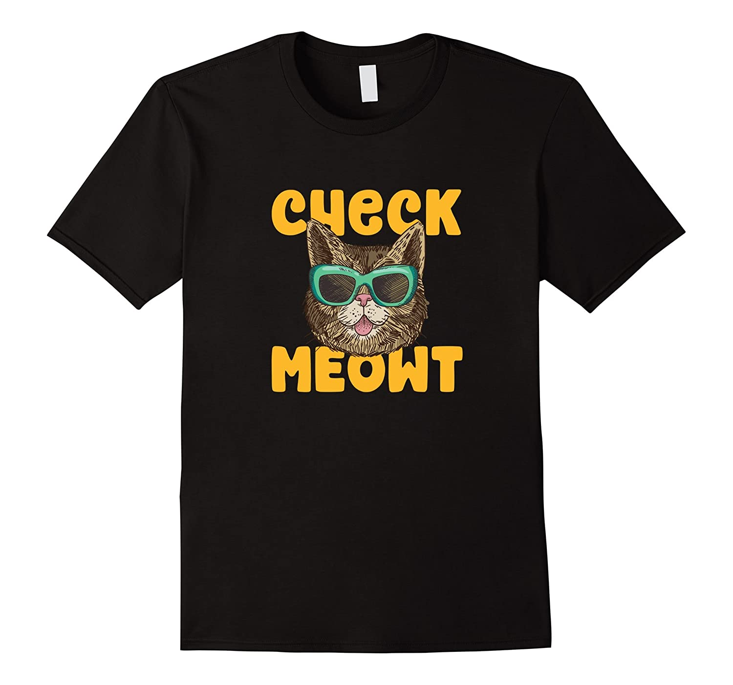 Check Meowt (Me Out) Funny Cat Pun Tee-Art