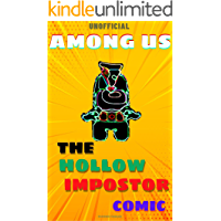 (Unofficial) Among Us : The Hollow Imposter Comic (Among Us Comic Book 5)
