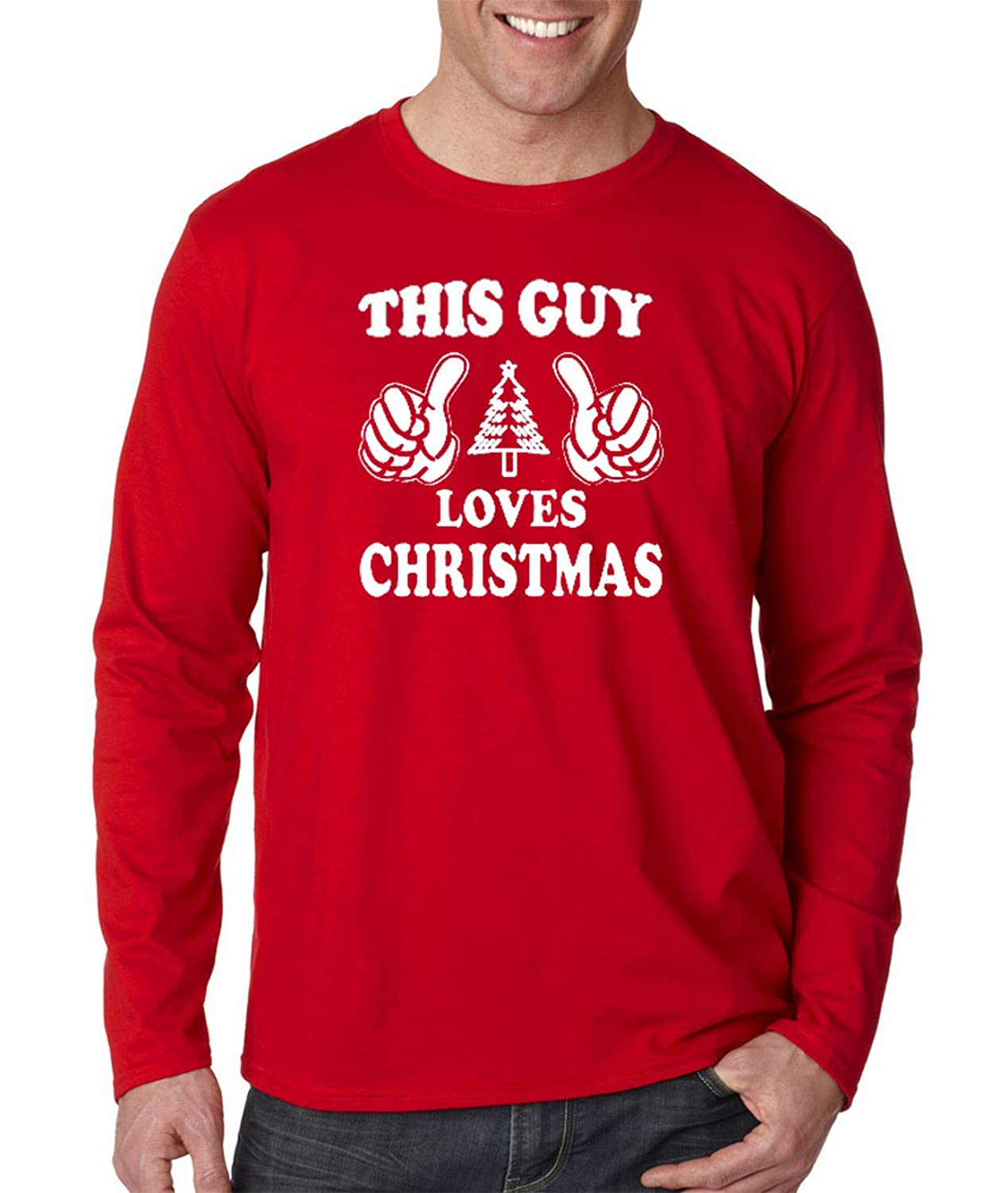 Men's This Guy Loves Christmas Ugly Christmas Sweater Long Sleeve T Shirt