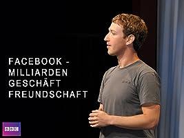 Facebook - Milliardengeschäft Freundschaft