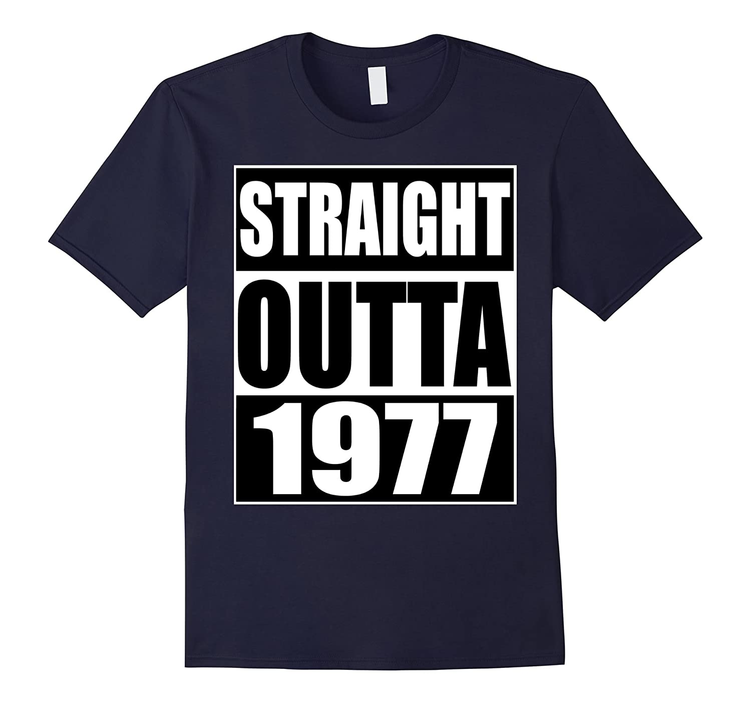 Straight Outta 1977 Shirt