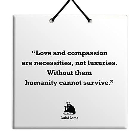 Amazoncom Love And Compassion Are Necessities Not Luxuries