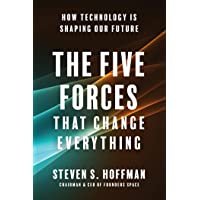 The Five Forces That Change Everything: How Technology is Shaping Our Future