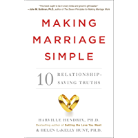 Making Marriage Simple: Ten Relationship-Saving Truths (English Edition)