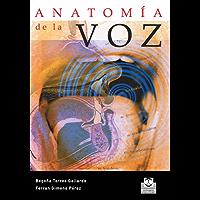 Anatomía de la voz (Logopedia nº 77)