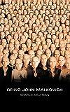 Being John Malkovich: A Screenplay
