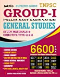 TNPSC GROUP I - PRELIMINARY EXAMINATION GENERAL STUDIES 6600 Q&A
