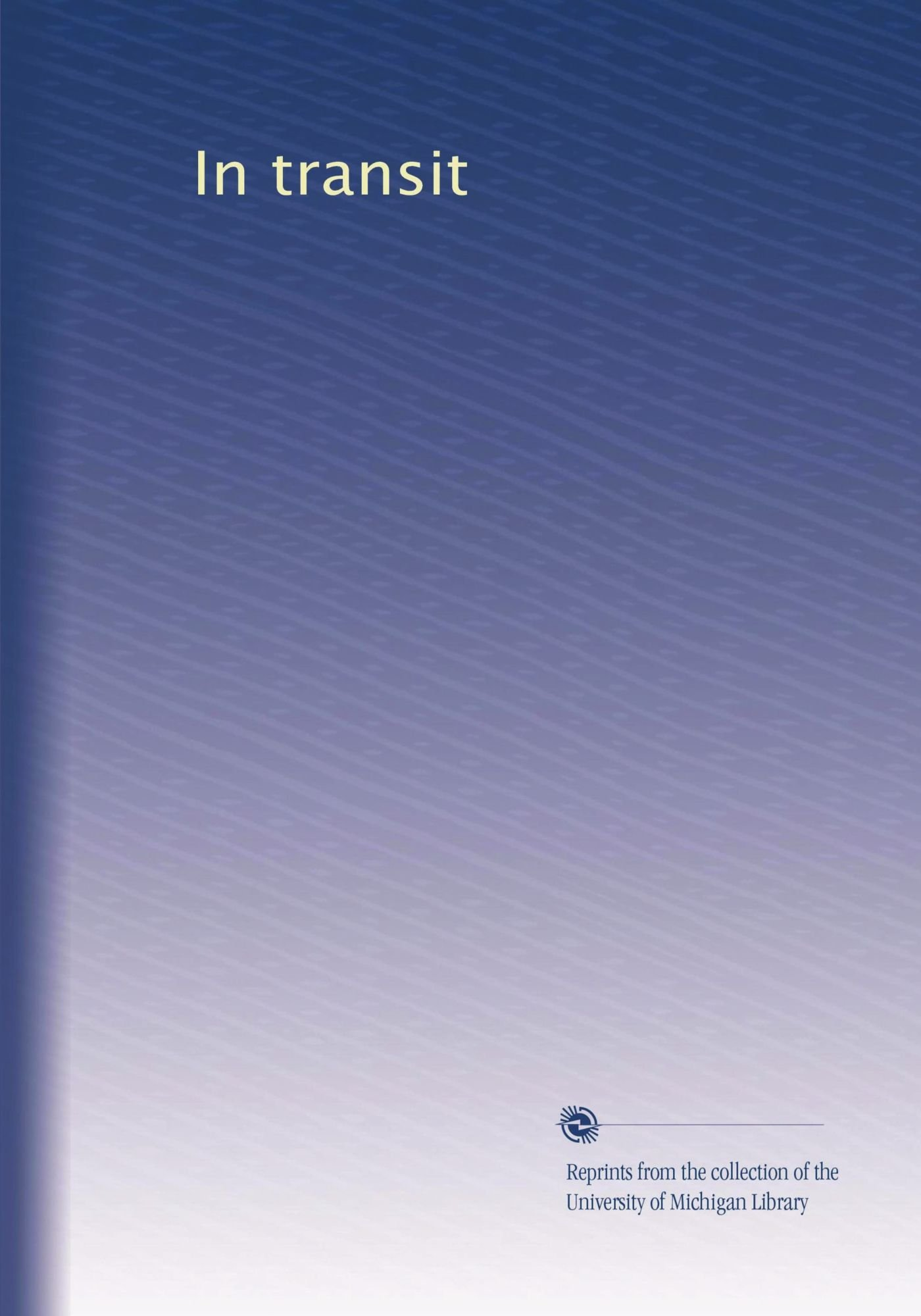 In transit (Volume 26) ebook