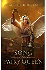 Song of the Fairy Queen Kindle Edition