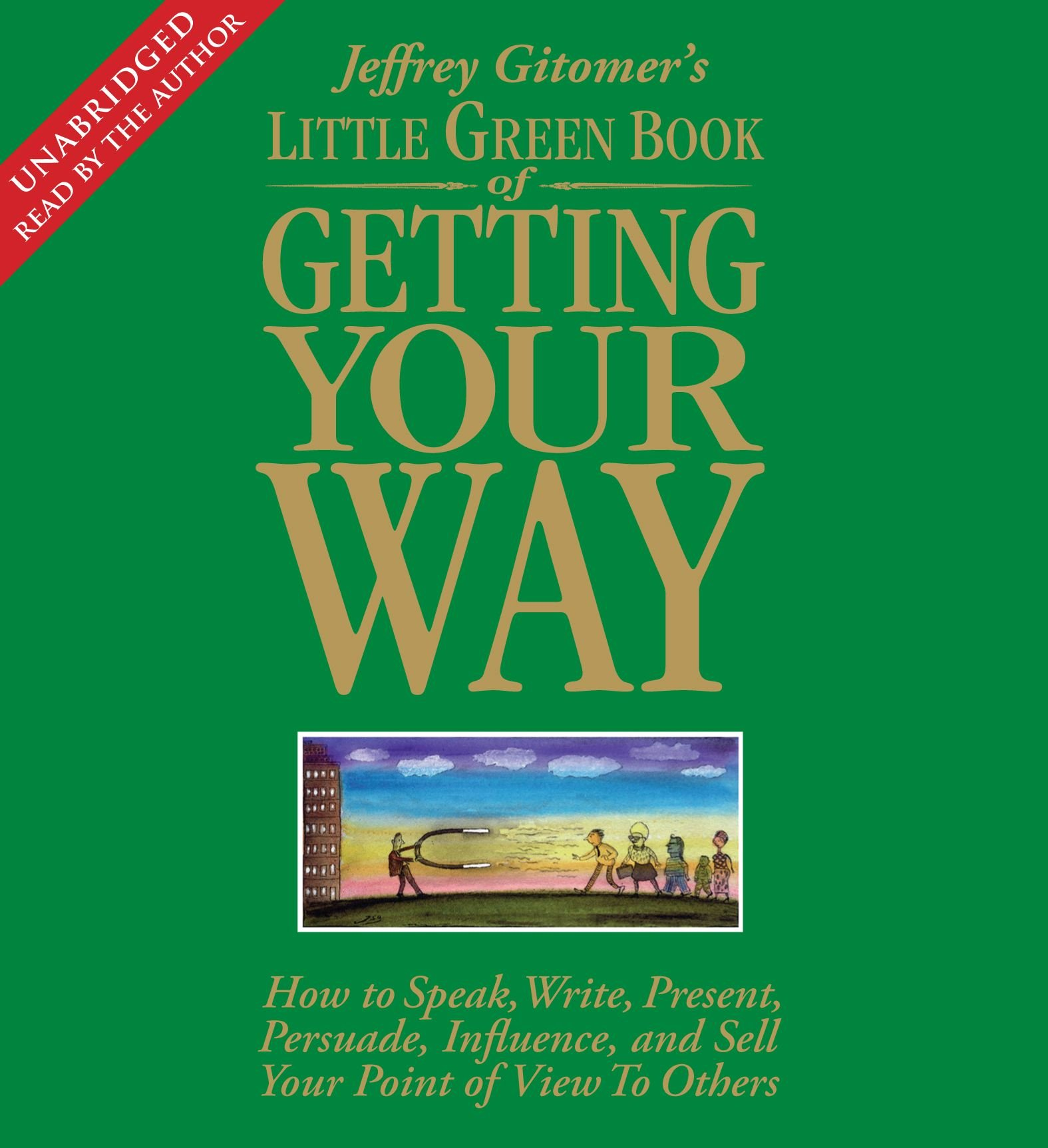 The Little Green Book Of Getting Your Way How To Speak