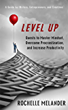 Level Up: Quests to Master Mindset, Overcome Procrastination and Increase Productivity