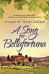 A Song for Bellafortuna: An Inspirational Italian Historical Fiction Novel Paperback