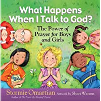 What Happens When I Talk to God?: The Power of Prayer for Boys and Girls (The Power of a Praying® Kid)