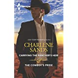 Carrying the Rancher's Heir & The Cowboy's Pride: An Anthology (The Worths of Red Ridge)