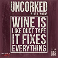 Uncorked! Wine & Words — Primitives by Kathy 2017 Wall Calendar