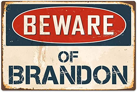 Froy Beware of Brandon Pared Cartel de Chapa Retro Hierro ...
