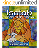 Isaiah: Discipleship Lessons from the Fifth Gospel (JesusWalk Bible Study Series)